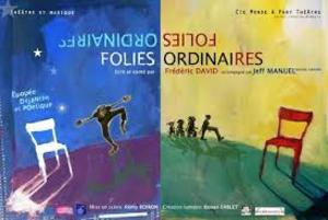 Spectacle Folies ordinaires